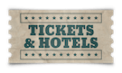 Tickets & Hotels